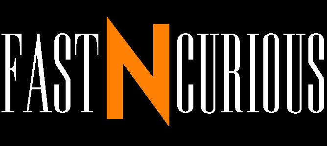 FastNCurious
