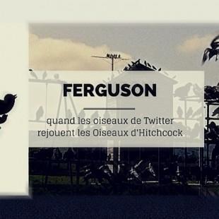 Ferguson : du choc des médias mainstreams et de l'Internet